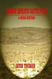 Terror Beneath Cactus Flats